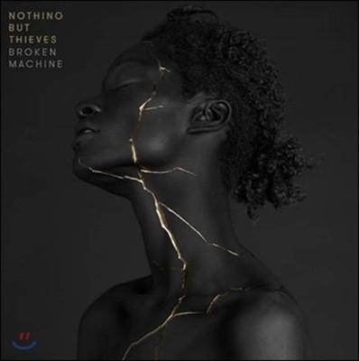 Nothing But Thieves - Broken Machine 나씽 벗 띠브스 정규 2집 [한국 특별 한정반]