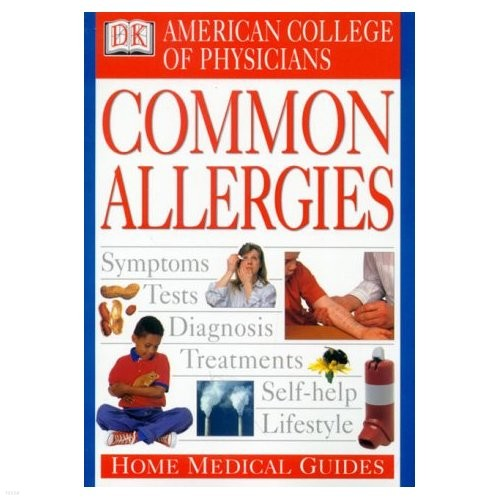 American College of Physicians Home Medical Guide: Common Allergies