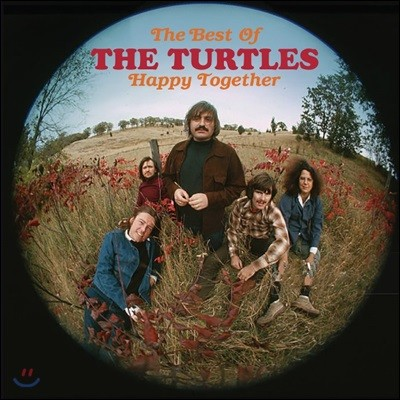 The Turtles (더 터틀즈) - Happy Together: The Best Of The Turtles (Deluxe Edition)
