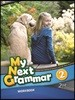 My Next Grammar, 2/E : Work Book 2