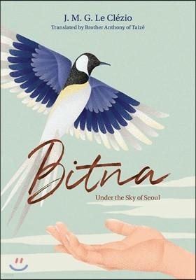 Bitna : Under the Sky of Seoul