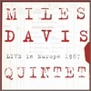 Miles Davis Quintet - Live In Europe 1967: Best Of The Bootleg Series Vol. 1