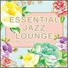 Essential Jazz Lounge