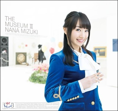 Nana Mizuki (미즈키 나나) - The Museum III [CD+DVD]