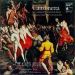 King's Noyse / Canzonetta: 16c. Canzoni & Instrumental Dances (수입/HMU907127)