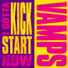 Vamps (������) - I Gotta Kick Start Now (Single)