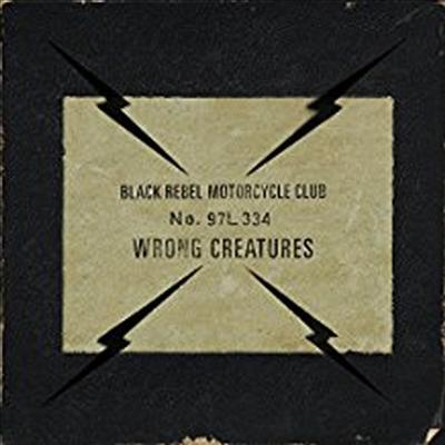 Black Rebel Motorcycle Club - Wrong Creatures (Digipack)