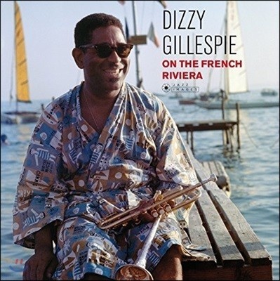 Dizzy Gillespie (디지 길레스피) - Dizzy On the French Riviera [LP]