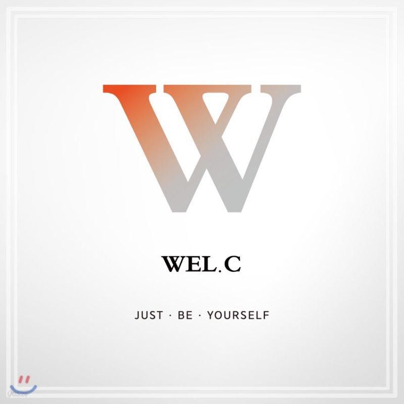 웰씨 (Wel.C) - Just Be Yourself