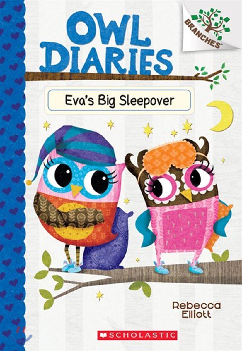Owl Diaries #9 : Eva's Big Sleepover
