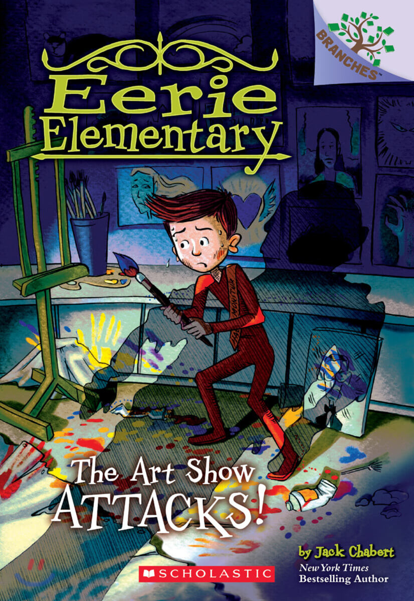 Branches / Eerie Elementary #9: The Art Show Attacks!