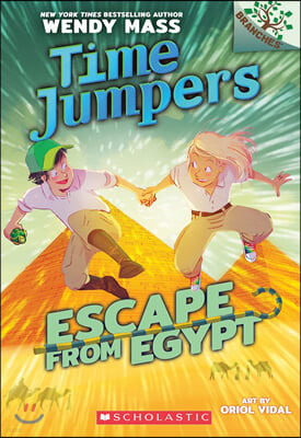 Escape from Egypt: A Branches Book (Time Jumpers #2), 2