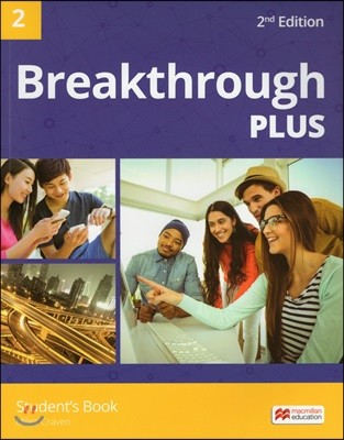 Breakthrough Plus 2, 2/E : Student's Book