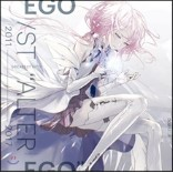 "Egoist - Greatest Hits 2011-2017 ""Alter Ego"""