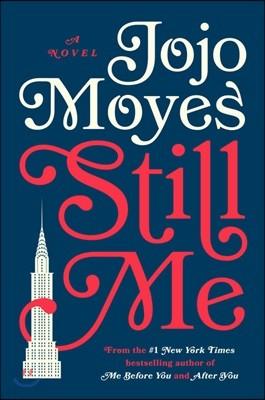 Still Me (미국판) : 스틸 미 : 미 비포 유 세 번째 이야기