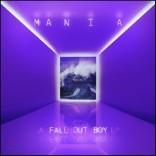 Fall Out Boy (폴 아웃 보이) - Mania