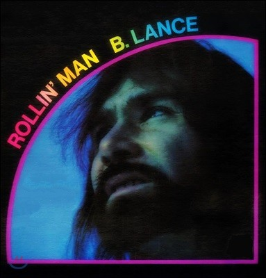 Bob Lance (밥 랜스) - Rollin' Man