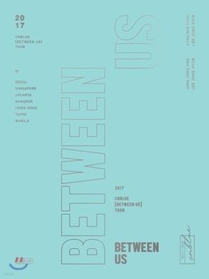 씨엔블루 (CNBLUE) - 2017 CNBLUE(씨엔블루) [Between Us] Tour DVD