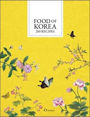 Food of Korea: 200 Recipes