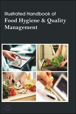 Illustrated Handbook of Food Hygiene & Quality Management
