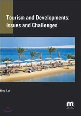 Tourism and Developments: Issues and Challenges
