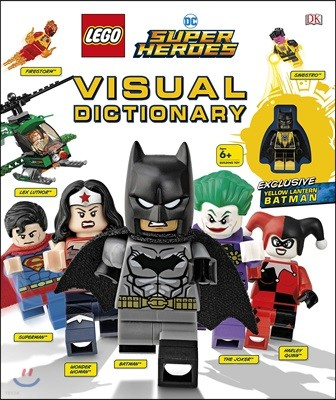 Lego DC Super Heroes Visual Dictionary : 레고 DC 코믹스 슈퍼 히어로즈 비주얼 백과 (배트맨 미니 피규어 1종 포함)