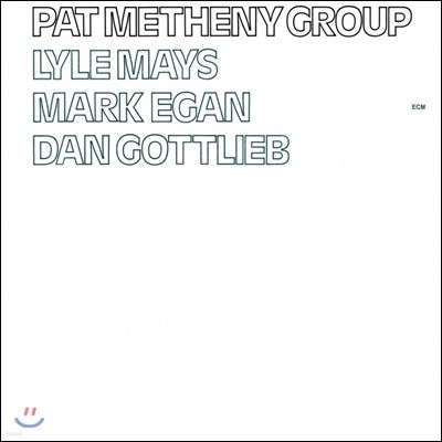 Pat Metheny Group (팻 매스니 그룹) - Pat Metheny Group [SACD Hybrid]