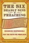 Six Deadly Sins of Preaching
