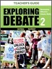 Exploring Debate Teacher's Guide 2