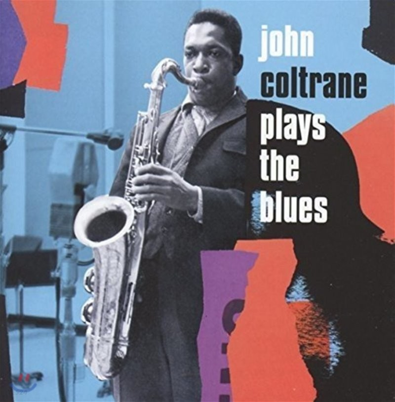 John Coltrane (존 콜트레인) - Coltrane Plays the Blues [Expanded Edition]