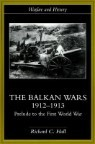 Balkan Wars 1912-1913: Prelude to the First World War