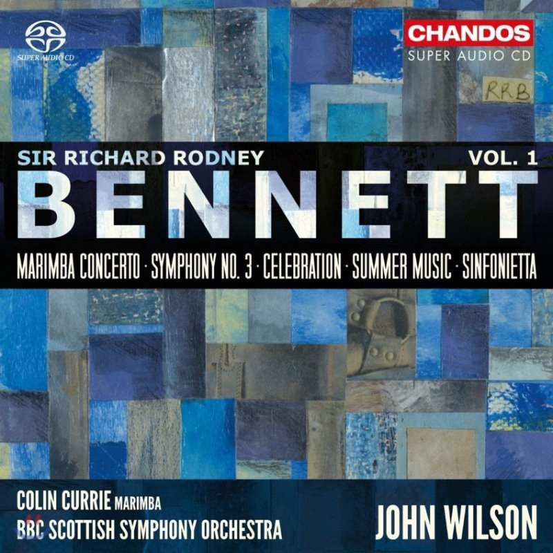 John Wilson 리차드 로드니 베네트: 관현악 작품 1집 - 마림바 협주곡, 교향곡 3번, 셀레브레이션, 썸머 뮤직, 신포니에타 (Bennett: Marimba Concerto, Celebration, Summer Music)