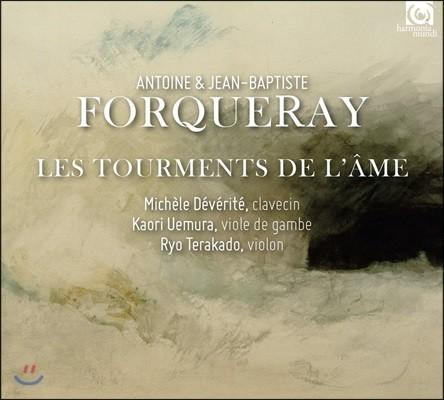 Michele Deverite 앙투안 & 장-밥티스트 포르크레: 영혼의 고뇌 (Antoine & Jean-Baptiste Forqueray: Les Tourments de l'Ame)