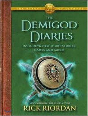 The Heroes of Olympus : The Demigod Diaries