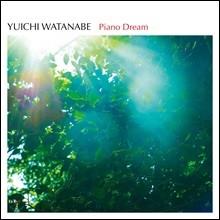 Yuichi Watanabe - Piano Dream / Best Album 유이치 와타나베 베스트 앨범