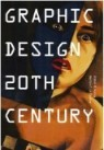Graphic Design 20th Century (Paperback)