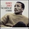 Quincy Jones (퀸시 존스) - Birth of a Band / Big Band Bossa Nova