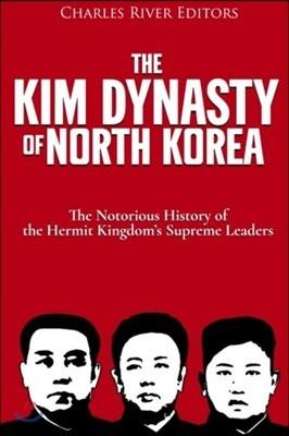 The Kim Dynasty of North Korea