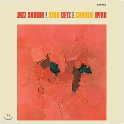 Stan Getz & Charlie Byrd (스탄 게츠, 찰리 버드) - Jazz Samba [옐로우 컬러 LP]