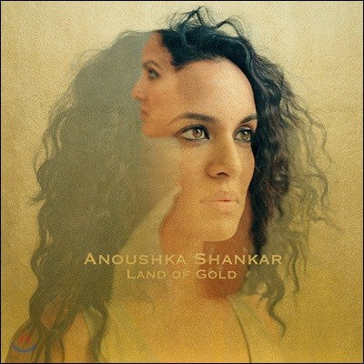 Anoushka Shankar (아누쉬카 샹카르) - Land of Gold