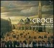 Voces Suaves / Concerto Scirocco 크로체: 종교 합창곡집 (Croce: Motetti & Cantiones Sacrae)