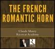 Claude Maury 프랑스 로맨틱 호른 작품집 (The French Romantic Horn)