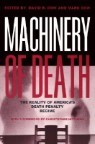 Machinery of Death: The Reality of America's Death Penalty Regime