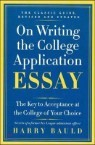 On Writing the College Application Essay, Revised Edition