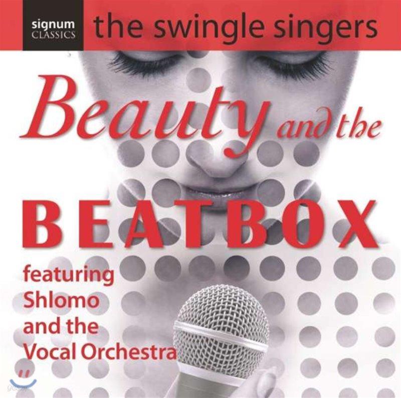 Swingle Singers 스윙글 싱어즈 - 뷰티 앤 더 비트박스 (Beauty and the Beatbox)