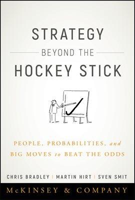 Strategy Beyond the Hockey Stick