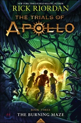The Trials of Apollo #3 : The Burning Maze