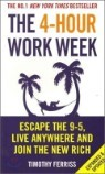 The 4-Hour Work Week : Escape the 9-5, Live Anywhere and Join the New Rich