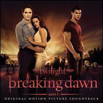 O.S.T. - Twilight Saga: Breaking Dawn, Pt. 1 (브레이킹 던 파트 1) (Soundtrack)
