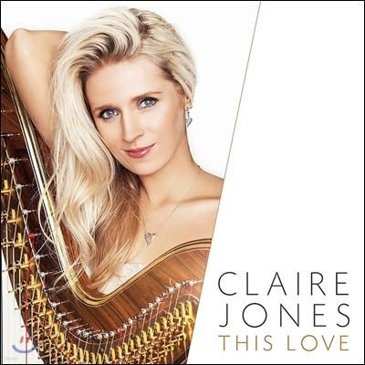 Claire Jones 클레어 존스가 연주하는 영화음악과 클래식 아름다운 선율 [하프 연주반] (This Love)